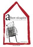 Anne Herbauts - Albert récupère.