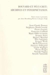 Anne Herschberg Pierrot et Jacques Neefs - Bouvard et Pecuchet : archives et interprétation.