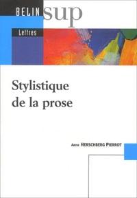 Anne Herschberg Pierrot - Stylistique de la prose.
