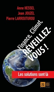 Anne Hessel et Jean Jouzel - Planète, climat, réveillez-vous !.