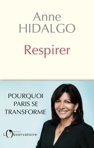 Anne Hidalgo - Respirer.