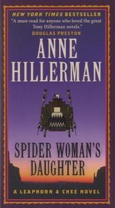 Anne Hillerman - Spider Woman's Daughter.