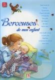 Anne Hofer - Berceuses de mon enfant. 1 CD audio