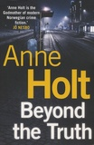 Anne Holt - Beyond the Truth.