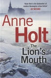 Anne Holt - The Lion's Mouth.