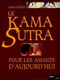Anne Hooper - Le Kama Sutra pour les amants d'aujourd'hui.