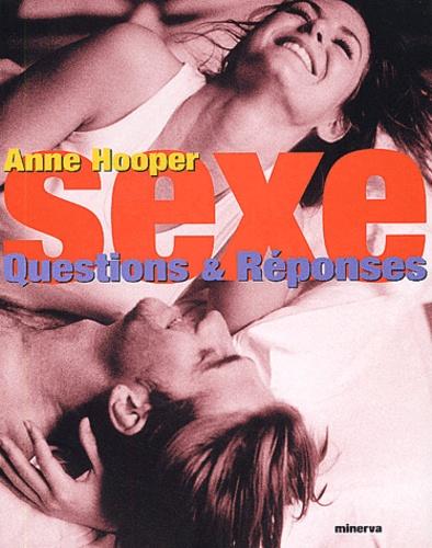 Anne Hooper - Sexe. - Questions et réponses.