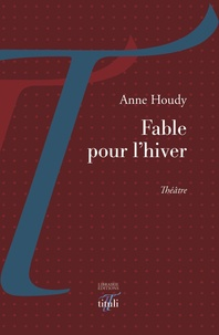 Anne Houdy - Fable pour l'hiver.