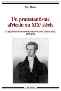 Rhonealpesinfo.fr Un protestantisme africain au XIXe siècle - L'implantation du méthodisme en Gold Coast (Ghana) 1835-1874 Image