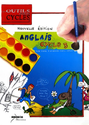 Anne Igual et Catherine Judell-Dufour - Anglais au cycle 3.