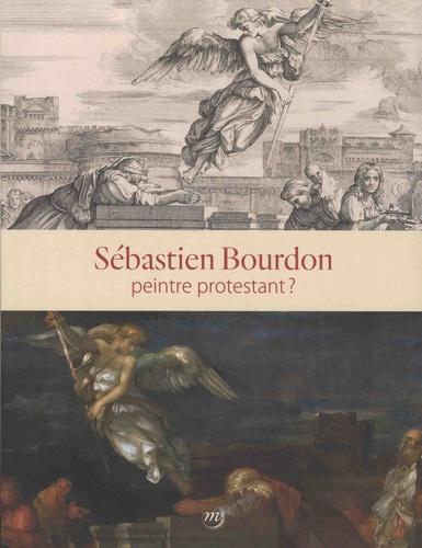 Sébastien Bourdon, peintre protestant ?. Musée de Port-Royal-des-Champs, Magny-les-Hameaux, 20 septembre-16 décembre 2018