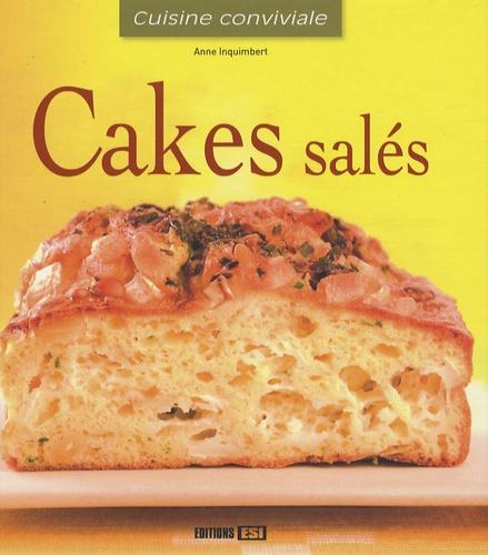 Anne Inquimbert - Cakes salés.
