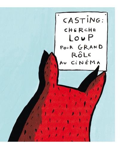 Le casting de loups. Casterminouche