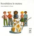 Anne-Isabelle Le Touzé - Scoubidou le matou.