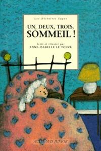 Anne-Isabelle Le Touzé - Un, deux, trois, sommeil !.