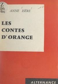 Anne Isère - Les contes d'orange.