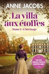 Anne Jacobs - La villa aux étoffes.