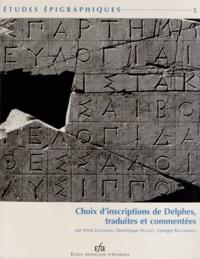 Anne Jacquemin et Dominique Mulliez - Choix d'inscriptions de Delphes, traduites et commentées.