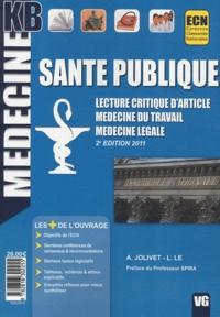 Anne Jolivet et Laurent Le - Santé publique - Lecture critique d'article, médecine du travail, médecine légale.
