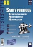 Anne Jolivet et Laurent Le - Santé publique - Lecture critique d'article ; Médecine du travail ; Médecine légale.