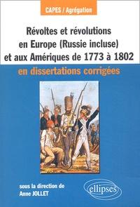 Deedr.fr Révoltes et révolutions en Europe (Russie comprise) et aux Amériques de 1773 à 1802 CAPES/Agrégation - En dissertations corrigées Image