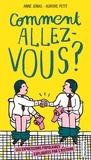 Anne Jonas et Aurore Petit - Comment allez-vous ? - Les expressions populaires expliquées par l'histoire.