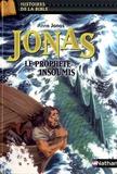 Anne Jonas - Jonas le prophète insoumis.