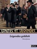 Anne Jonas - Légendes yiddish.