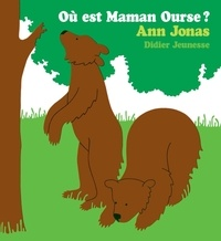 Anne Jonas - Où est Maman Ourse ?.