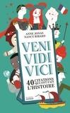Anne Jonas et Nancy Ribard - Veni, Vidi, Vici - 40 citations qui ont marque l'histoire.
