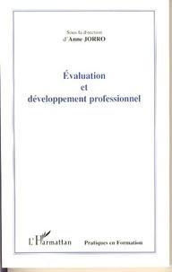 Anne Jorro et Daniel Bart - Evaluation et développement professionnel.