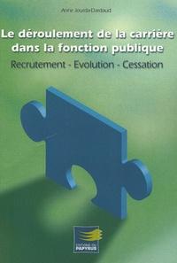 Le déroulement de la carrière dans la fonction publique - Recrutement, évolution, cessation.pdf