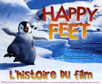 Anne Junker Manago - Happy Feet - L'histoire du film.