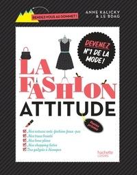 Anne Kalicky - La Fashion attitude - Devenez n°1 de la mode !.