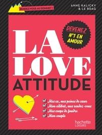 Anne Kalicky - La love attitude.