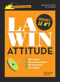 Anne Kalicky - La win attitude.