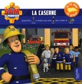 Anne Kalicky - Sam le pompier  : La caserne.