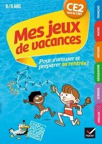 Anne Kastor et Lucie Malo - Mes jeux de vacances 2020 du CE2 vers le CM1 8/9 ans.