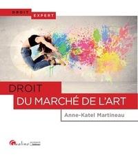 Anne-Katel Martineau - Droit du marché de l'art.