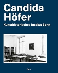 Anne-Kathrin Hinz - Candida Höfer - Kunsthistorisches Institut Bonn.