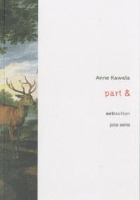 Anne Kawala - Part &.