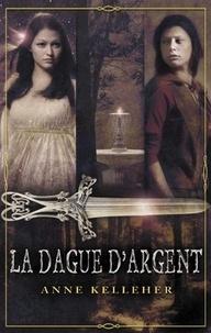 Anne Kelleher - La dague d'argent - T1 - Les Portes de l'Outremonde.