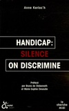 Anne Kerloc'h - Handicap : silence on discrimine.