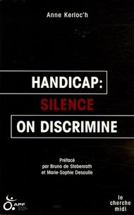 Anne Kerloc'h - Handicap : silence on discrimine.