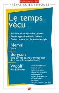 Anne Kern-Boquel - Le temps vécu - Nerval, Sylvie ; Bergson, Essai sur les données immédiates de la conscience (chapitre 2), Woolf, Mrs Dalloway.