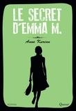 Anne Kurian - Le secret d'Emma M..