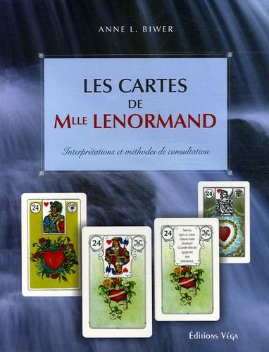 Anne L Biwer - Les Cartes de Mlle Lenormand - Interprétations et méthodes de consultation.