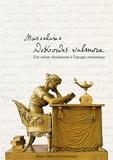 Anne Labourdette et Pascale Bréemersch - Marceline Desbordes-Valmore - Une artiste douaisienne à l'époque romantique.