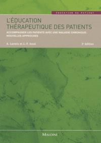 Anne Lacroix et Jean-Philippe Assal - L'éducation thérapeutique des patients - Accompagner les patients avec une maladie chronique : nouvelles approches.
