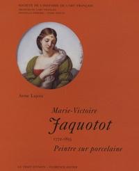 Anne Lajoix - Marie-Victoire Jaquotot (1772-1855), Peintre sur porcelaine.